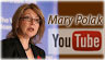 Mary Polak - YouTube Video